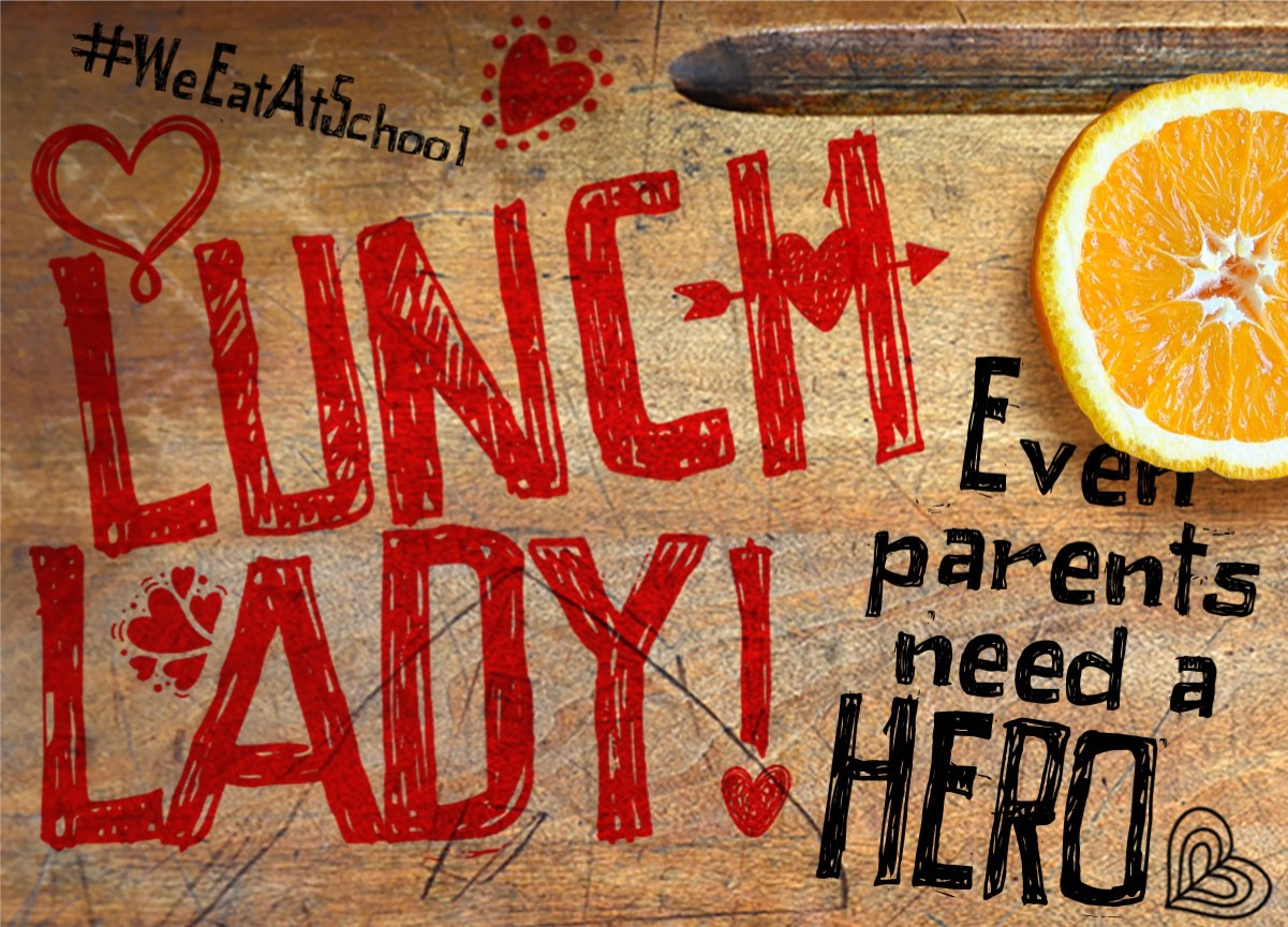 Lunch Lady Hero